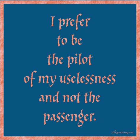 Pilot of uselessness