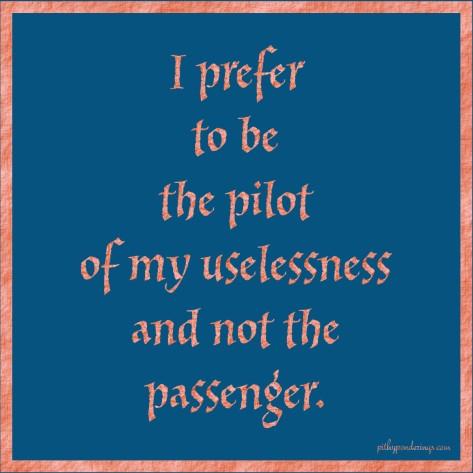 Pilot of uselessness