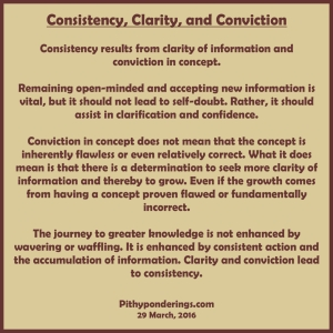 Consistency Clarity Conviction