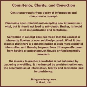 Consistency Clarity Conviction